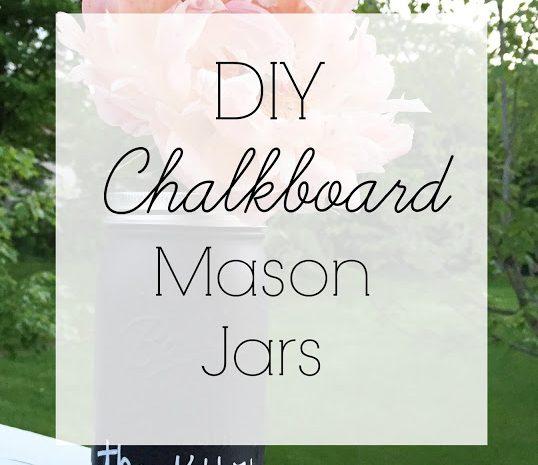 DIY Chalkboard Mason Jars