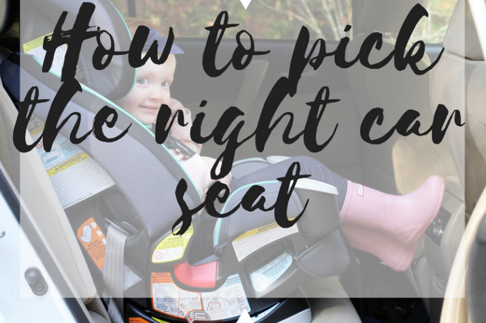 How to Pick the Right Car Seat For Your Family