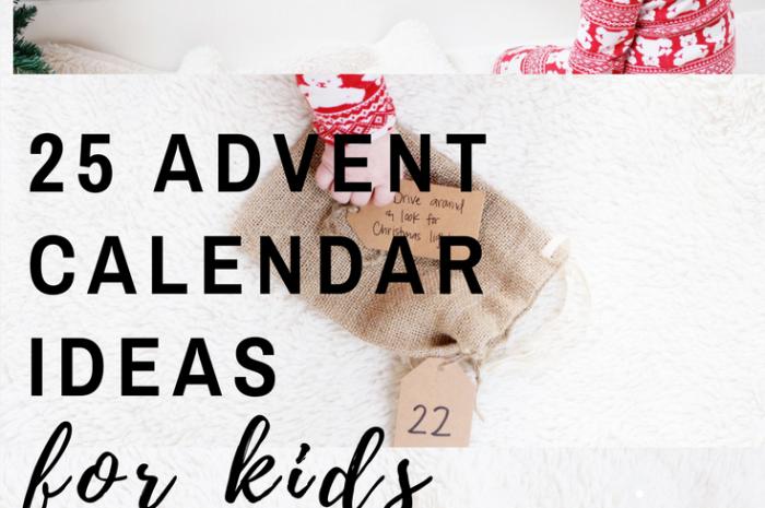 25 Advent Calendar Ideas for Kids