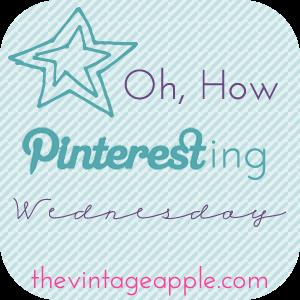Pinteresting Wednesday!