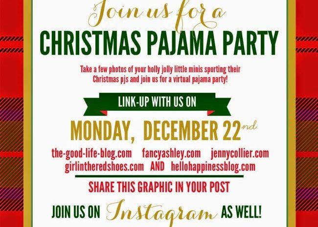 Christmas Pajama Party Link Up!