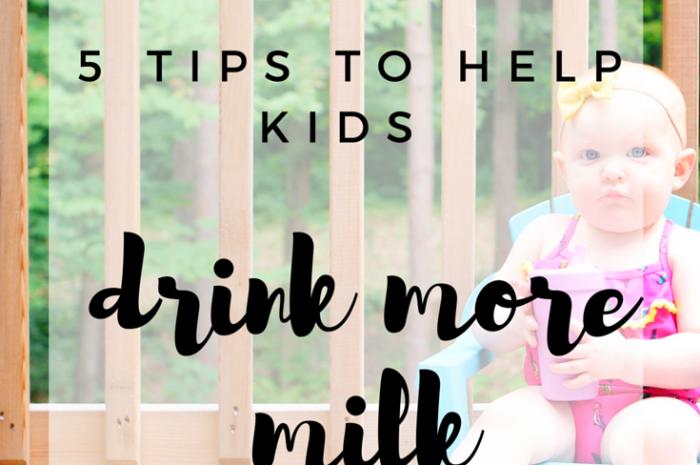 5 Tips to Help Kids Drink More Milk