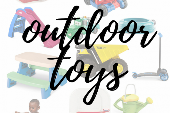 Favorite Outdoor Toys for Ages 1-4