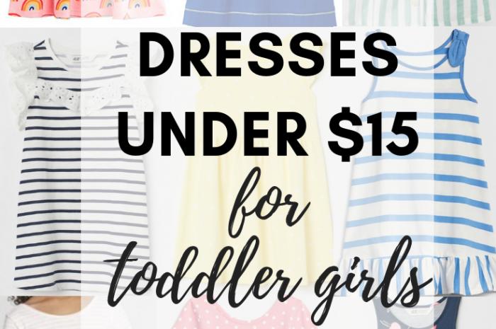 Favorite Dresses Under $15 for Toddler Girls