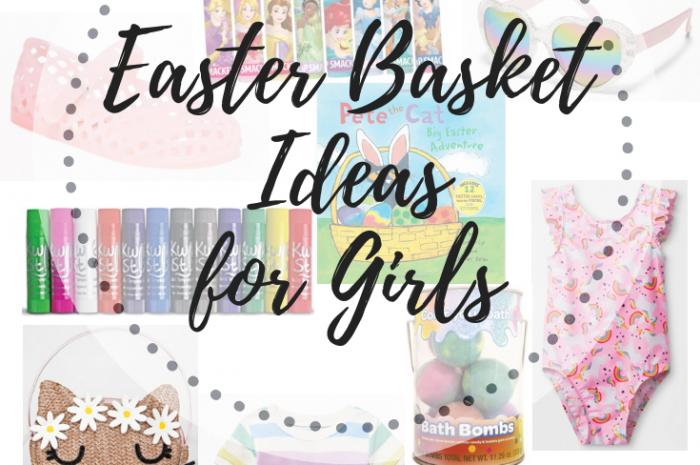 Easter Basket Ideas for Girls